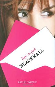 YOU'VE GOT BLACKMAIL by Rachel Wright