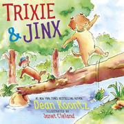 TRIXIE & JINX by Dean Koontz