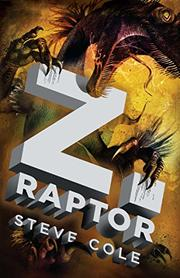Z.RAPTOR by Steve Cole
