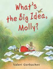 Cover art for WHAT'S THE BIG IDEA, MOLLY?