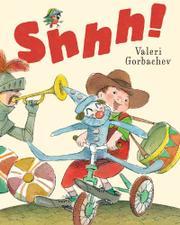 SHHH! by Valeri Gorbachev