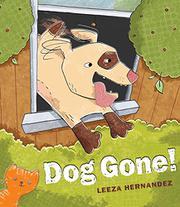DOG GONE! by Leeza Hernandez