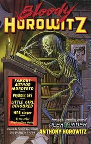 BLOODY HOROWITZ by Anthony Horowitz
