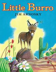 LITTLE BURRO by Jim Arnosky