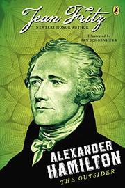 ALEXANDER HAMILTON by Jean Fritz