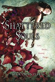 SHATTERED SOULS by Mary Lindsey