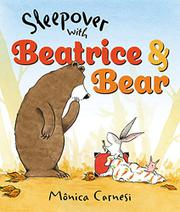 SLEEPOVER WITH BEATRICE AND BEAR by Mônica Carnesi