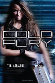 COLD FURY by T.M. Goeglein