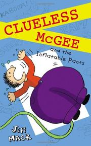 Book Cover for CLUELESS MCGEE AND THE INFLATABLE PANTS