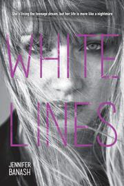 WHITE LINES by Jennifer Banash
