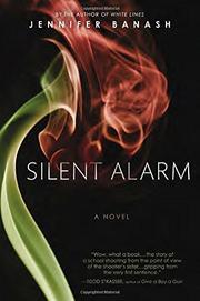 SILENT ALARM by Jennifer Banash