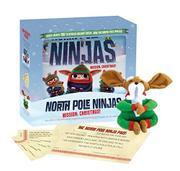 NORTH POLE NINJAS by Tyler Knott Gregson