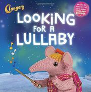 LOOKING FOR A LULLABY by Janet Lawler