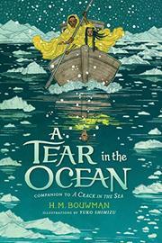 A TEAR IN THE OCEAN by H.M. Bouwman