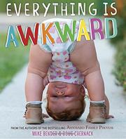 EVERYTHING IS AWKWARD by Mike Bender
