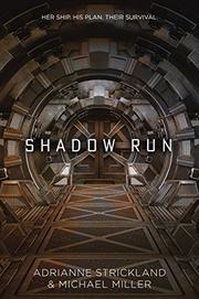 SHADOW RUN by Adrianne Strickland