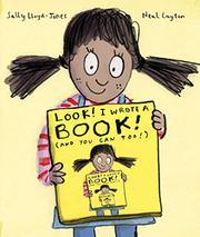 LOOK! I WROTE A BOOK! by Sally Lloyd-Jones