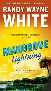 MANGROVE LIGHTNING by Randy Wayne White