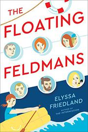THE FLOATING FELDMANS by Elyssa Friedland