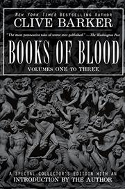 THE BOOKS OF BLOOD by Clive Barker