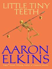 LITTLE TINY TEETH by Aaron Elkins