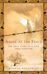 ANGEL AT THE FENCE by Herman Rosenblat