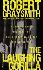 THE LAUGHING GORILLA by Robert Graysmith
