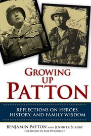 GROWING UP PATTON by Benjamin Patton