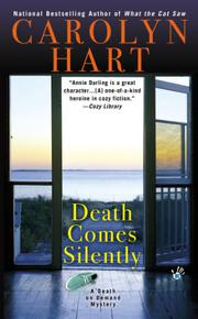 DEATH COMES SILENTLY by Carolyn G. Hart