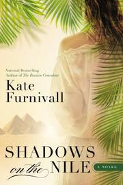 SHADOWS ON THE NILE by Kate Furnivall