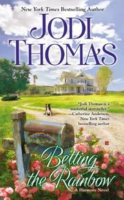 BETTING THE RAINBOW by Jodi Thomas