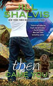 THEN CAME YOU by Jill Shalvis