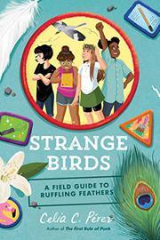 STRANGE BIRDS by Celia C. Pérez