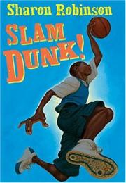 SLAM DUNK! by Sharon Robinson