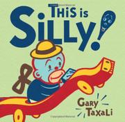 THIS IS SILLY! by Gary Taxali