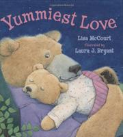YUMMIEST LOVE by Lisa McCourt