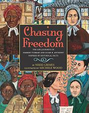 CHASING FREEDOM by Nikki Grimes