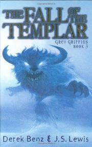 THE FALL OF THE TEMPLAR by Derek Benz