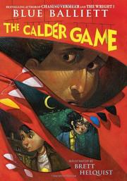 THE CALDER GAME by Blue Balliett