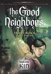 THE GOOD NEIGHBORS by Holly Black