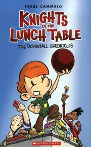 THE DODGEBALL CHRONICLES by Frank Cammuso