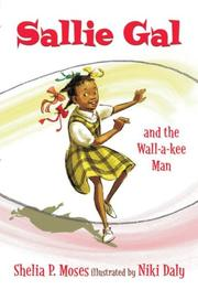 SALLIE GAL AND THE WALL-A-KEE MAN by Shelia P. Moses