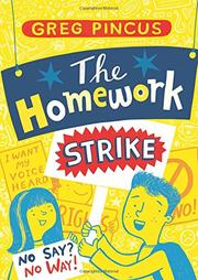 THE HOMEWORK STRIKE by Greg Pincus