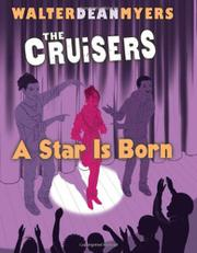 A STAR IS BORN by Walter Dean Myers