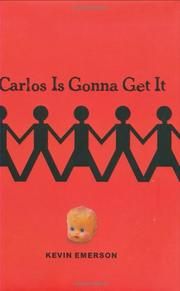 CARLOS IS GONNA GET IT by Kevin Emerson