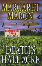 DEATH'S HALF ACRE by Margaret Maron