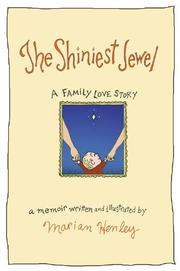THE SHINIEST JEWEL by Marian Henley