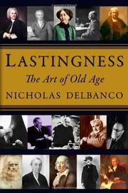 LASTINGNESS by Nicholas Delbanco