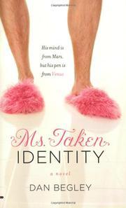 MS. TAKEN INDENTITY by Dan Begley