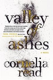 VALLEY OF ASHES by Cornelia Read